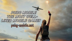 PUBG Mobile The Most Well- Liked Mobile Games