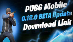 Simple Steps To Download And Play PUBG Mobile 0.18.0 Beta On Android/iOS Phones